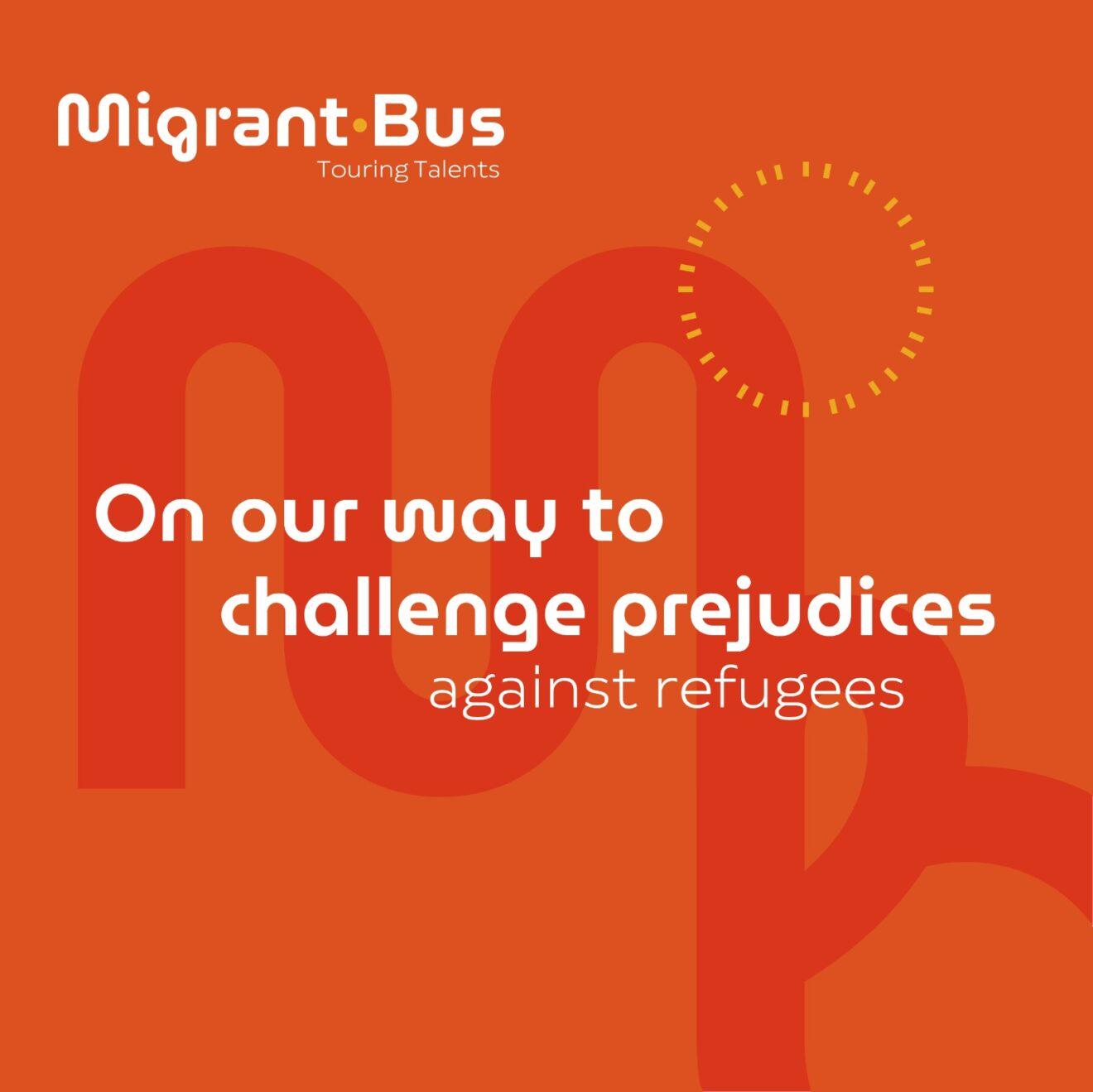 Migrant Bus - on our way to challenge prejudices against refugees